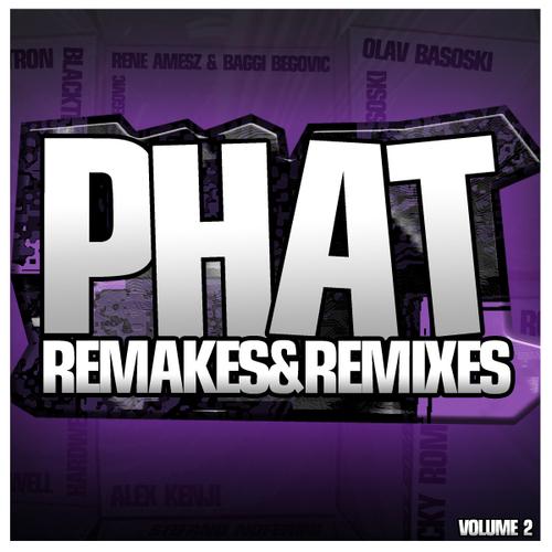 Album Art - Phat Remakes & Remixes Volume 2