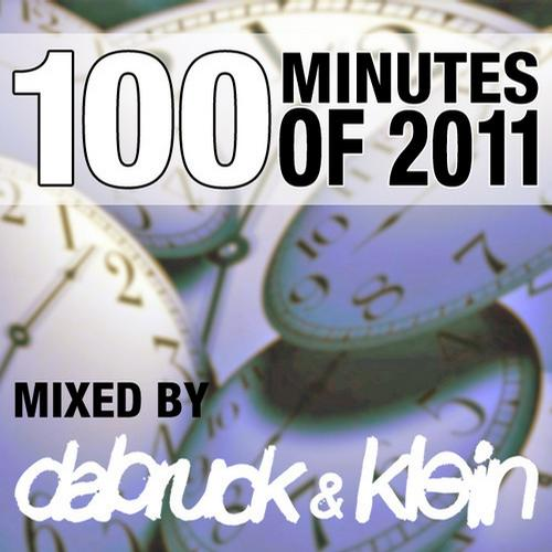 Album Art - 100 Minutes Of 2011 - Selected And Mixed By Dabruck & Klein
