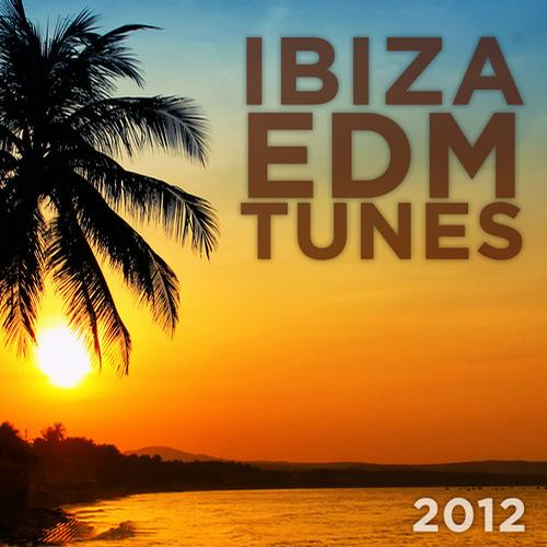 Album Art - Ibiza EDM Tunes 2012