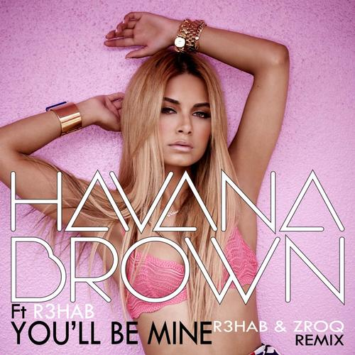 Album Art - Youll Be Mine (R3hab & ZROQ Remix)