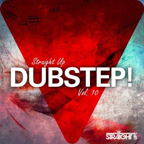 Album Art - Straight Up Dubstep! Vol. 10