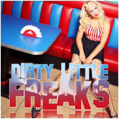 Album Art - Dirty Little Freaks