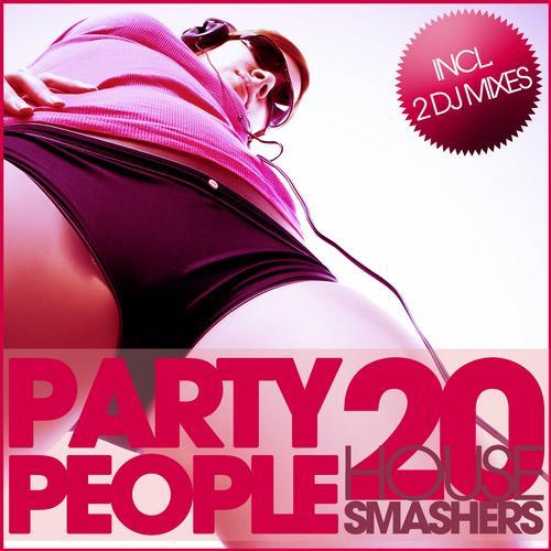 Album Art - Party People - 20 House Smashers