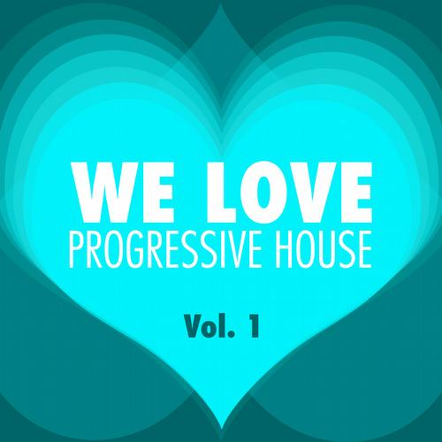 Album Art - WE LOVE Progressive House - Vol. 1