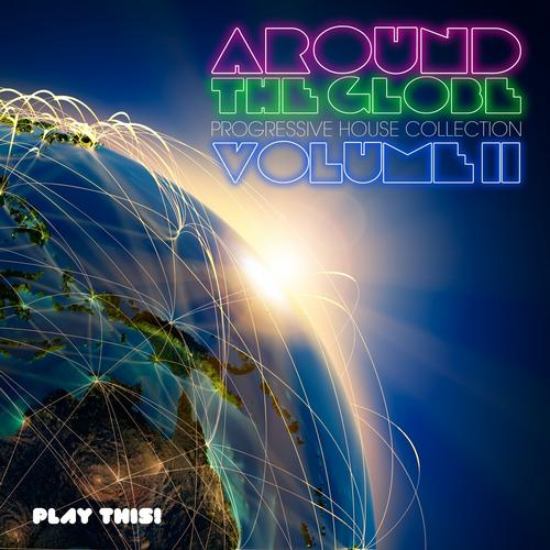 Album Art - Around the Globe, Vol. 2 (Progressive House Collection)