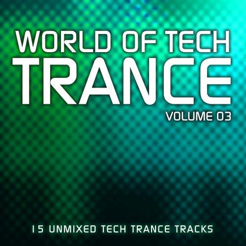 Album Art - World Of Tech Trance Volume 03