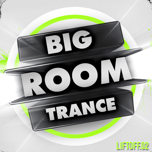 Album Art - Big Room Trance - Liftoff 2