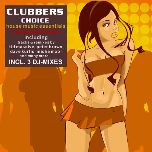 Album Art - Clubbers Choice Volume 4 - 33 House Music Essentials