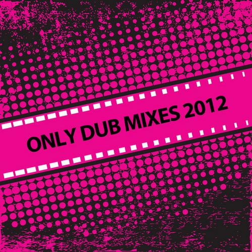 Album Art - Only Dub Mixes 2012