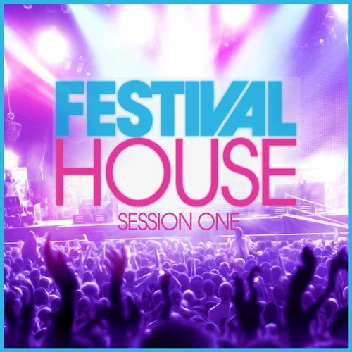 Album Art - Festival House - Session 1