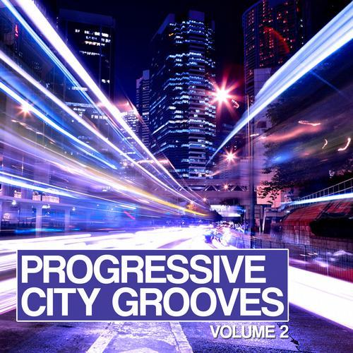 Album Art - Progressive City Grooves Vol. 2
