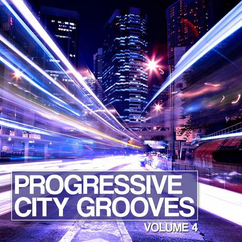 Album Art - Progressive City Grooves Vol. 4