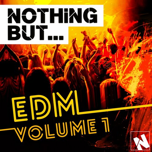 Album Art - Nothing But... EDM Vol. 1