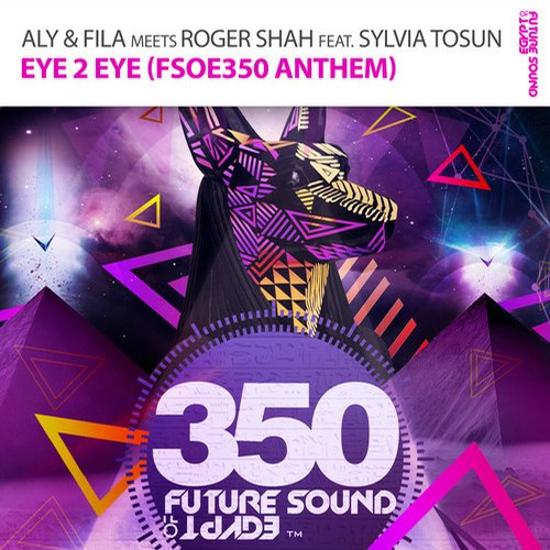 Album Art - Eye 2 Eye (FSOE350 Anthem)