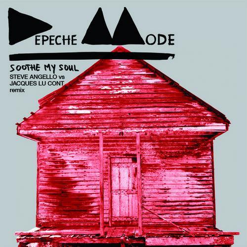 Album Art - Soothe My Soul - Steve Angello vs Jacques Lu Cont Remix
