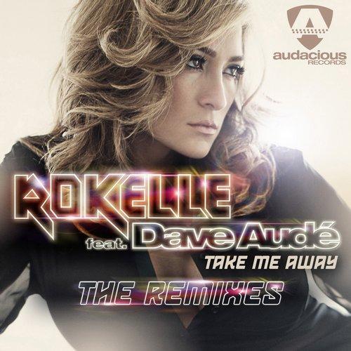 Album Art - Take Me Away (The Remixes)