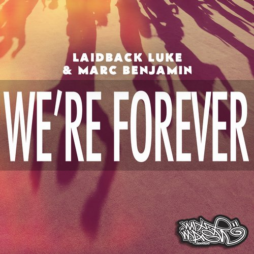 Album Art - We're Forever (feat. Nuthin' Under a Million)
