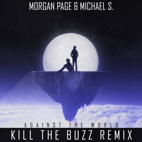 Album Art - Against the World (Kill the Buzz Remix)