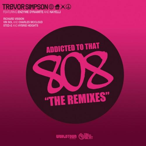 Album Art - Addicted To That 808 : The Remixes