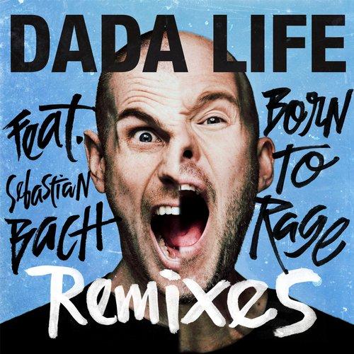 Album Art - Born To Rage Feat. Sebastian Bach Remixes