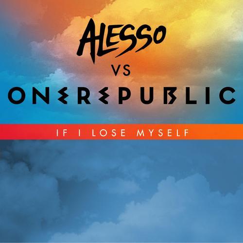 Album Art - If I Lose Myself (Alesso vs. OneRepublic Extended Remix)