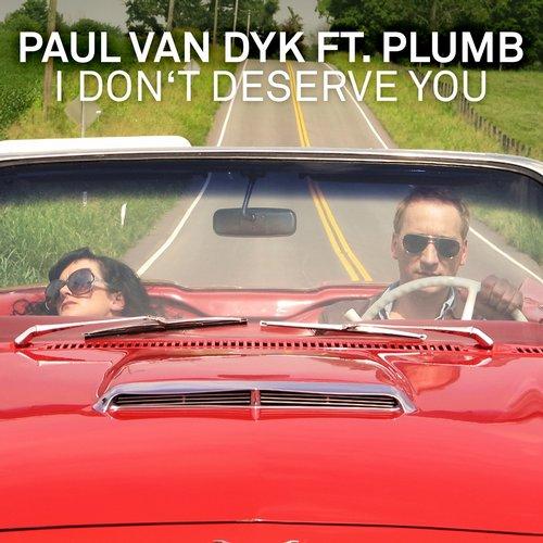 Album Art - I Don't Deserve You (feat. Plumb) [Remixes]