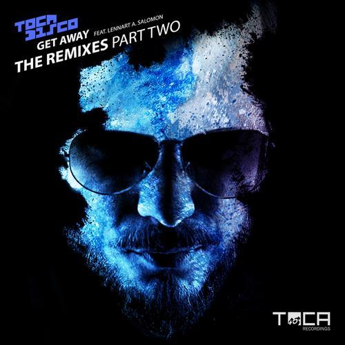Album Art - Get Away (The Remixes Part Two)