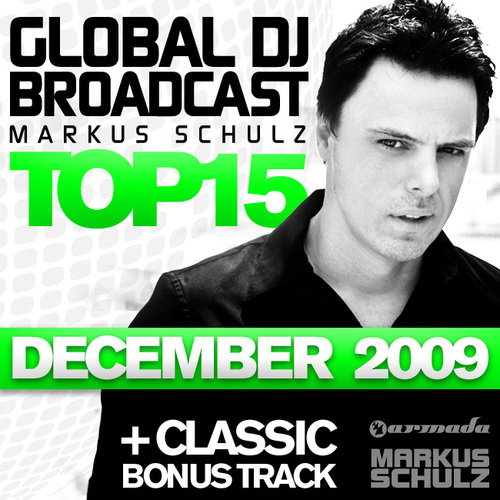 Album Art - Global DJ Broadcast Top 15 - December 2009 - Including Classic Bonus Track