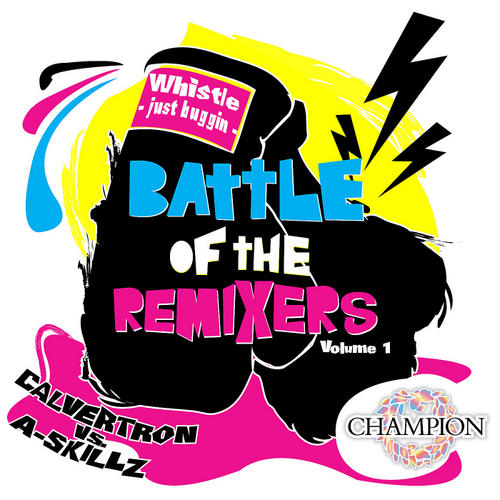 Album Art - Battle Of The Remixers Vol. 1: Just Buggin'