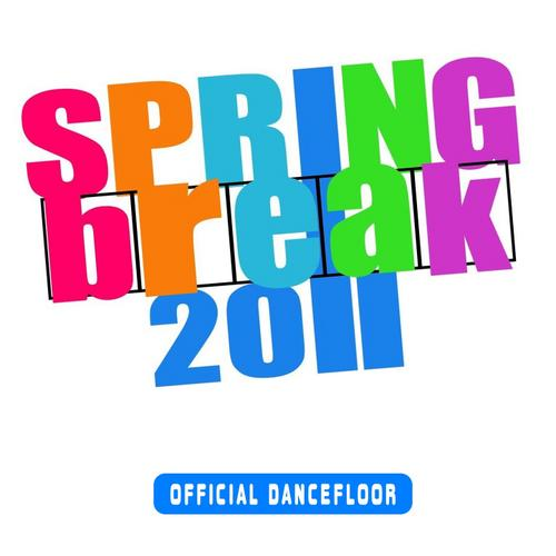 Album Art - Spring Break 2011 - Official Dancefloor