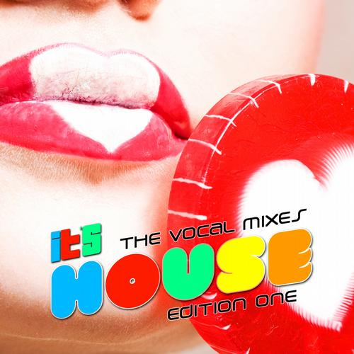 Album Art - It's House: The Vocal Mixes Edition One