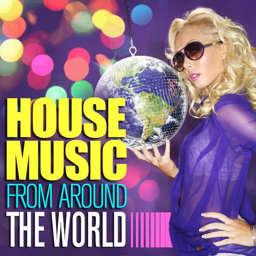 Album Art - House Music From Around The World