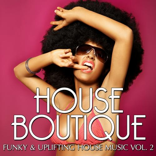 Album Art - House Boutique Volume 3 - Funky & Uplifting House Tunes