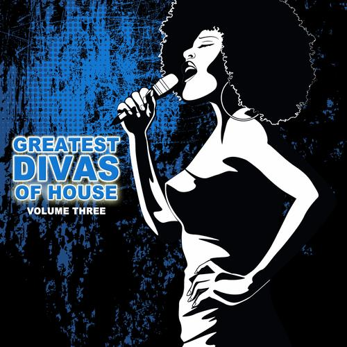 Album Art - Greatest Divas Of House, Vol. 3