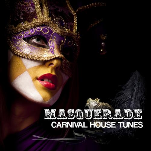 Album Art - Masquerade - Carnival House Tunes Vol. 2