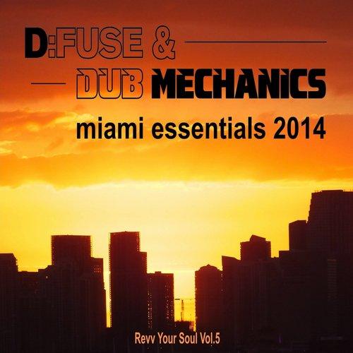 Album Art - D:Fuse & Dub Mechanics Present: Revv Your Soul Vol. 5 Miami Essentials 2014