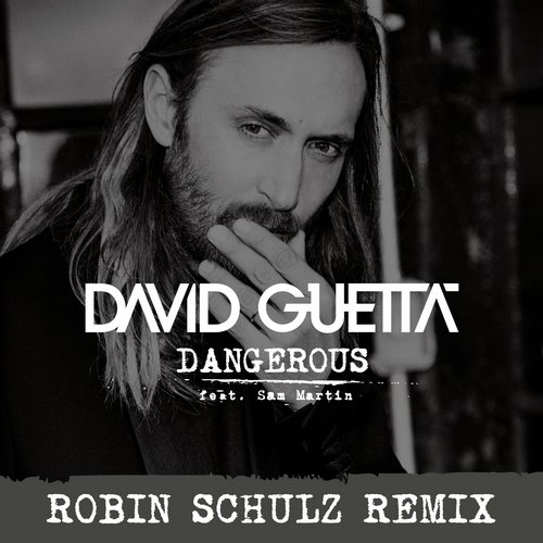 Album Art - Dangerous Robin Schulz Remix