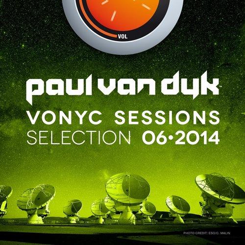 Album Art - VONYC Sessions Selection 06-2014 (Presented by Paul Van Dyk)