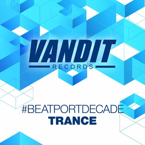 Album Art - VANDIT Records #BeatportDecade TRANCE