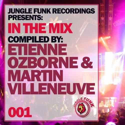 Album Art - In The Mix Vol. 001 - Compiled By Etienne Ozborne & Martin Villeneuve