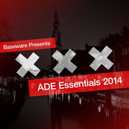 Album Art - Baseware Presents ADE Essentials 2014