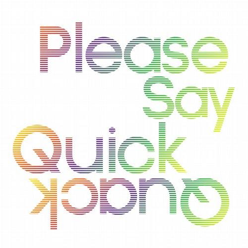 Please Say Quick Quack Album Art