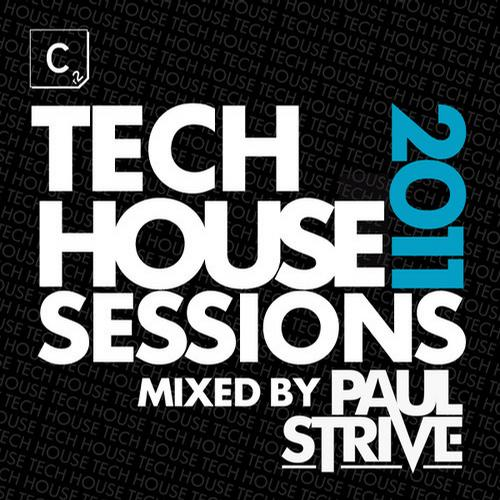 Album Art - Tech House Sessions 2011 - Mixed by Paul Strive