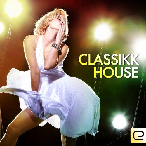 Album Art - Classikk House