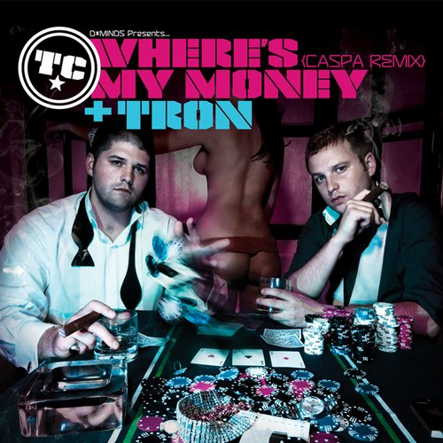 Album Art - Where's My Money (Caspa Remix) / Tron