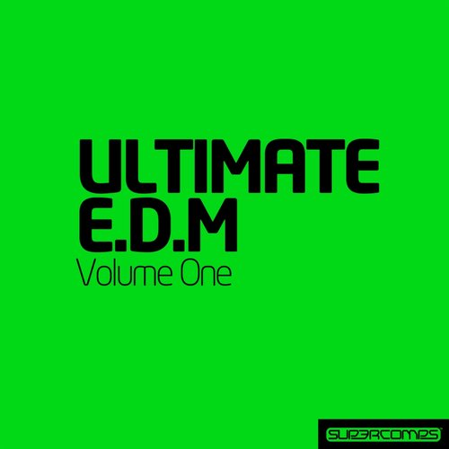 Album Art - Ultimate Electronic Dance Music - Vol. One