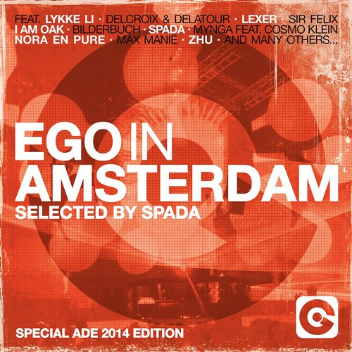Ego In Amsterdam Selected By Spada (Special Ade 2014 Edition) Album