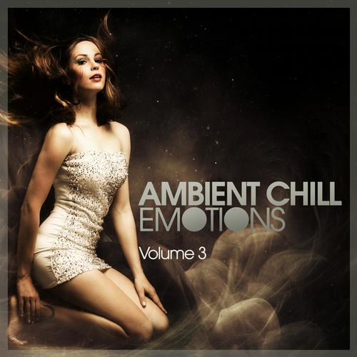 Album Art - Ambient Chill Emotions - Volume 3
