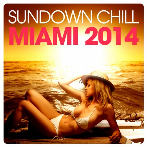 Album Art - Sundown Chill MIAMI 2014