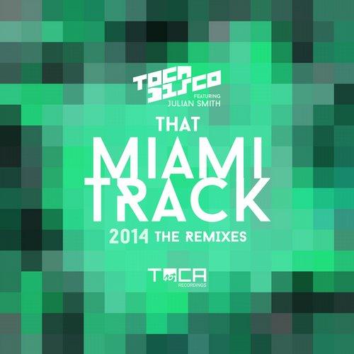 Album Art - That Miami Track 2014 (Remixes)